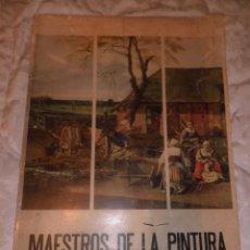 Libros de segunda mano: MAESTROS DE LA PINTURA UNIVERSAL. REPRODUCCIONES SOBRE LIENZO. 1973, GRAN TAMAÑO. Lote 53191658