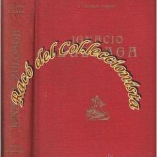 Libros de segunda mano: LA VIDA Y EL ARTE DE IGNACIO ZULOAGA, ENRIQUE LAFUENTE FERRARI, ED. INTERNACIONAL, 1950. Lote 53260080