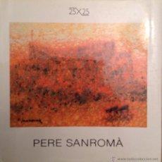 Libros de segunda mano: PERE SANROMA, EDITA DICCIONARIO RAFOLS 1990 POR JOAQUIM SALA-SANAHUJA. Lote 53489710