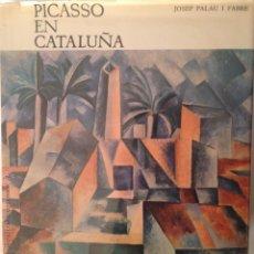 Libros de segunda mano: PICASSO EN CATALUÑA DE JOSEP PALAU I FABRE + COLECCIÓN BANCO HISPANO AMERICANO.. Lote 53487630
