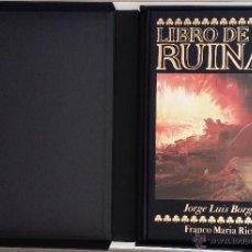 Libros de segunda mano: FRANCO M. RICCI / JORGE LUIS BORGES: LIBRO DE RUINAS, 1997. Lote 53622742