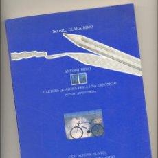 Libros de segunda mano: ANTONI MIRÓ I ALTRES QUADRES PER A UNA EXPOSICIÓ --ISABEL-CLARA SIMÓ-- PRÒLEG: JOSEP PIERA.. Lote 53635232