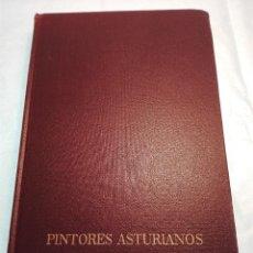 Libros de segunda mano: PINTORES ASTURIANOS - A. GARCIA MIÑOR - PINTORES JOSE URIA URIA Y EUGENIO TAMAYO MUÑIZ -. Lote 53793610