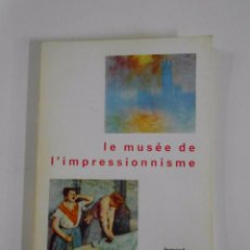 Second hand books - LE MUSEE DE L'IMPRESSIONNISME. FERNAND HAZAN EDITEUR. - el museo del impresionismo TDK107 - 53801739