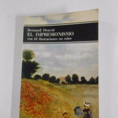 Libros de segunda mano - EL IMPRESIONISMO. - DENVIR, Bernard. TDK107 - 53801816