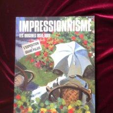 Libros de segunda mano: IMPRESSIONISME LES ORIGINES 1859-1869. Lote 54029087