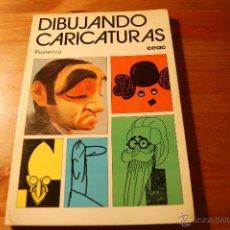Libros de segunda mano: DIBUJANDO CARICATURAS. PASTECCA. CEAC. Lote 54087357