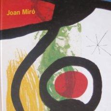 Libros de segunda mano: 'JOAN MIRÓ. COLECCIONES DEL MNCARS'. EXPO. CHILE (2003), AGOTADO, DESCATALOGADO, IMPECABLE, RARO. Lote 54156576