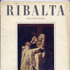 Libros de segunda mano: GIL FILLOL, LUIS. RIBALTA. [FRANCISCO RIBALTA, 1565-1628]. 1948.. Lote 179217410