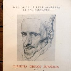 Libros de segunda mano: CUARENTA DIBUJOS ESPAÑOLES, DIEGO ANGULO IÑIGUEZ, 1966, 37 PAGINAS Y 40 LAMINAS. Lote 54196594