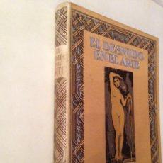 Libros de segunda mano: EL DESNUDO EN EL ARTE EMILIANO AGUILERA - JOAQUIN GIL EDITOR 1932. Lote 131022817