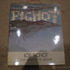 Libros de segunda mano: LOS PICHOT, UNA DINASTÍA DE ARTISTAS, MADRID 1992.. Lote 54445934
