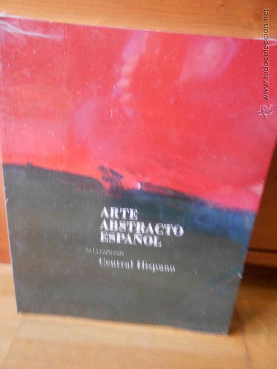 ARTE ABSTRACTO ESPAÑOL, CENTRAL HISPANO (Libros de Segunda Mano - Bellas artes, ocio y coleccionismo - Pintura)