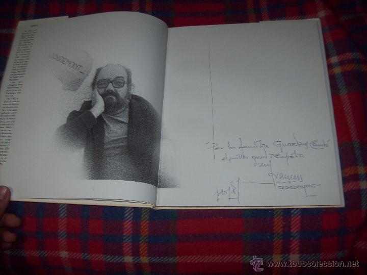 Libros de segunda mano: CASADEMONT.J. BENET / J. IRIARTE.DEDICATÒRIA I FIRMA ORIGINAL DEL PINTOR FRANCESC DASSÍS CASADEMONT - Foto 5 - 54622580