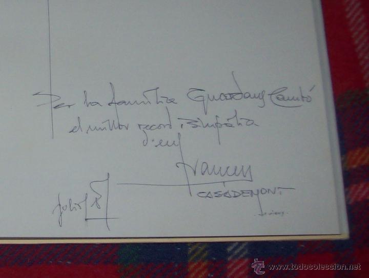 Libros de segunda mano: CASADEMONT.J. BENET / J. IRIARTE.DEDICATÒRIA I FIRMA ORIGINAL DEL PINTOR FRANCESC DASSÍS CASADEMONT - Foto 6 - 54622580