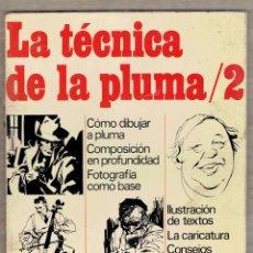 Livros em segunda mão: LA TÉCNICA DE LA PLUMA / 2 MANUALES PRÁCTICOS AFHA RAMÓN OLTRA.. Lote 54658918
