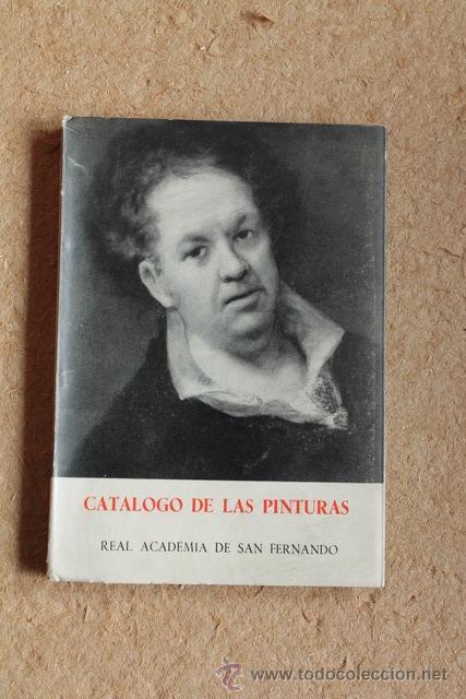 REAL ACADEMIA DE BELLAS ARTES DE SAN FERNANDO. CATÁLOGO DE LAS PINTURAS. LABRADA (FERNANDO) (Libros de Segunda Mano - Bellas artes, ocio y coleccionismo - Pintura)