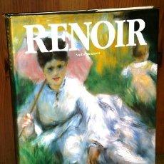 Libros de segunda mano: RENOIR POR SOPHIE MONNERET DE ED. PLANETA EN BARCELONA 1990 2ª EDICIÓN. Lote 54980736