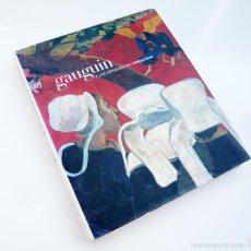 Libros de segunda mano: GAUGUIN Y LOS ORIGENES DEL SIMBOLISMO / A.A.V.V. / ED. NEREA 2004 / 1ª EDICION / TAPAS DURAS / ARTE. Lote 55095993