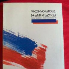Libros de segunda mano: VI CONVOCATORIA DE ARTES PLASTICAS . Lote 55700846