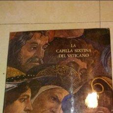 Libros de segunda mano: LA CAPILLA SIXTINA DEL VATICANO (2 TOMOS, OBRA COMPLETA). Lote 56051421