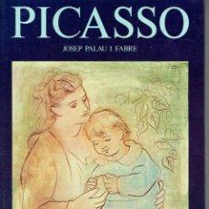 Libros de segunda mano - Picasso. - Josep Palau i Fabre. - 56354933