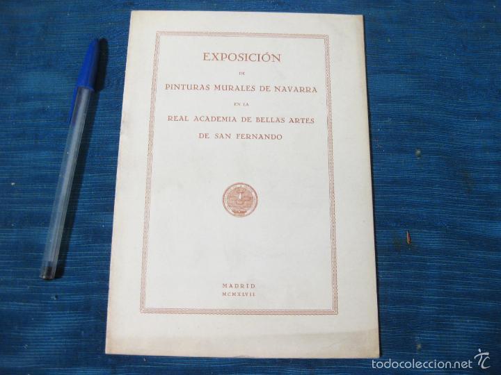 EXPOSICION DE PINTURAS MURALES EN NAVARRA.EN LA REAL ACADEMIA DE BELLAS ARTES DE SAN FERNANDO. 1942 (Libros de Segunda Mano - Bellas artes, ocio y coleccionismo - Pintura)
