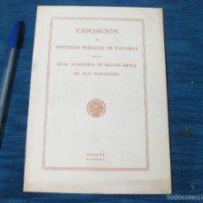 Libros de segunda mano: EXPOSICION DE PINTURAS MURALES EN NAVARRA.EN LA REAL ACADEMIA DE BELLAS ARTES DE SAN FERNANDO. 1942. Lote 56470159