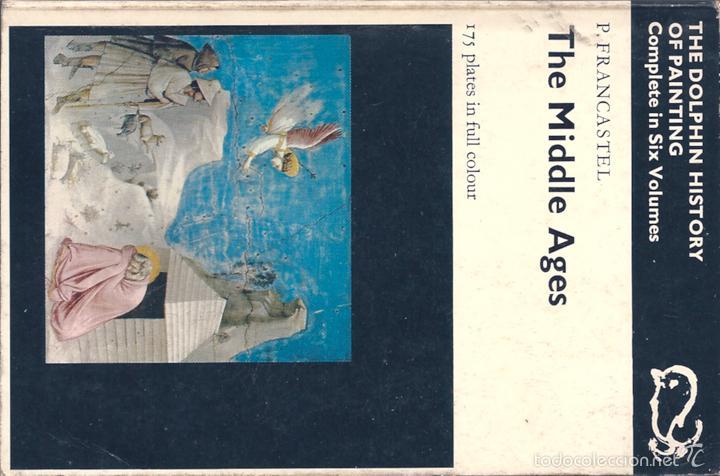 THE MIDDLE AGES. DE P. FRANCASTEL. HISTORIA DE LA PINTURA ( EN INGLÉS ) (Libros de Segunda Mano - Bellas artes, ocio y coleccionismo - Pintura)