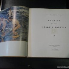 Libros de segunda mano: CRONICA DEL PINTOR JOAQUÍN SOROLLA. GRAN FORMATO. . Lote 56554553