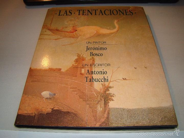 LAS TENTACIONES - JERÓNIMO BOSCO - ANTONIO TABUCCHI (Libros de Segunda Mano - Bellas artes, ocio y coleccionismo - Pintura)
