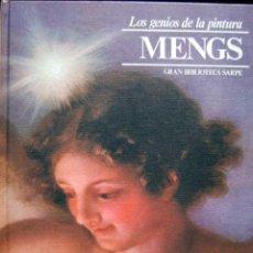 Libros de segunda mano: MENGS. LOS GENIOS DE LA PINTURA. GRAN BIBLIOTECA SARPE Nº 45. Lote 56660002