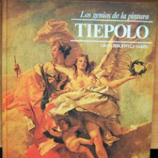 Libros de segunda mano: TIEPOLO. LOS GENIOS DE LA PINTURA. GRAN BIBLIOTECA SARPE Nº 27. Lote 56660027