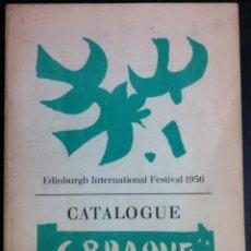 Libros de segunda mano: GEORGE BRAQUE. CATALOGUE. 1956. Lote 56724784