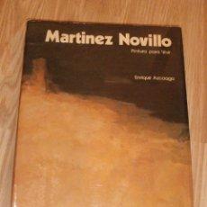Libros de segunda mano: LIBRO GRAN FORMATO - MARINEZ NOVILLO - PINTUA PARA VIVIR - ENRIQUE AZCOAGA - 23,5 X 31,5 CM. -. Lote 56748734