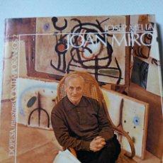 Libros de segunda mano: LIBRO DE JOAN MIRO POR JOSEP MELIA NUESTROS CONTEMPORANEOS 1971. Lote 56839879