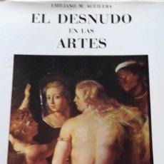 Libros de segunda mano: EL DESNUDO EN LAS ARTES.. Lote 56936279