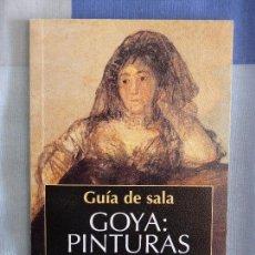 Libros de segunda mano: GUÍA DE SALA GOYA: PINTURAS NEGRAS - VALERIANO BOZAL. Lote 57117202