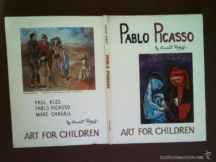LIBRO PABLO PICASSO ERNEST RABOFF ART FOR CHILDREN 1969 29X22 CMS TEXTO INGLÉS (Libros de Segunda Mano - Bellas artes, ocio y coleccionismo - Pintura)