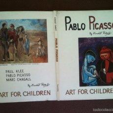 Libros de segunda mano: LIBRO PABLO PICASSO ERNEST RABOFF ART FOR CHILDREN 1969 29X22 CMS TEXTO INGLÉS . Lote 57219481