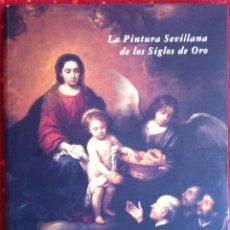 Libros de segunda mano: ENRIQUE VALDIVIESO. LA PINTURA SEVILLANA DE LOS SIGLOS DE ORO. 1992. Lote 57219596