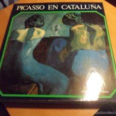 Libros de segunda mano: PICASSO EN CATALUÑA. JOSEP PALAU I FORTE. EDICIONES POLIGRAFA, 1975. TAPA DURA CON SOBRECUBIERTA. 27. Lote 57524235
