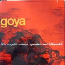 Libros de segunda mano: GOYA. HIS COMPLETE ETCHINGS, AQUATINTS AND LITHOGRAPHS. Lote 57567424