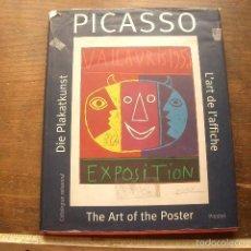Libros de segunda mano: PICASSO: THE ART OF THE POSTER (DIE PLAKATKUNST L'ART DE L'AFFICHE) : CATALOGUE RAISONNÉ FROM THE CO. Lote 57675361