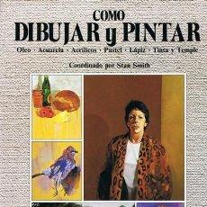 Libros de segunda mano: COMO DIBUJAR Y PINTAR STAN SMITH. Lote 103399682