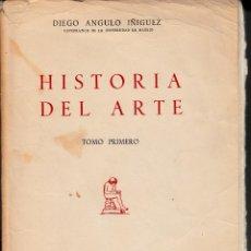 Libros de segunda mano: DIEGO ANGULO ÍÑIGUEZ. HISTORIA DEL ARTE (2 TOMOS). E.I.S.A. MADRID 1962.. Lote 57836004