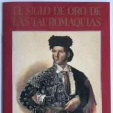 Libros de segunda mano: EL SIGLO DE ORO DE LAS TAUROMAQUIAS. ESTAMPAS TAURINAS 1750-1868 . ZARAGOZA, 1989. Lote 85013290