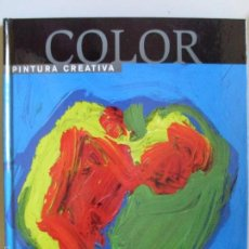 Libros de segunda mano: COLOR PINTURA CREATIVA--GEMMA GUASCH,JOSEP ASUNCIÓN--2004. Lote 57909458