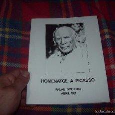 Libros de segunda mano: HOMENATGE A PICASSO( GOYA: TOROS DE BURDEOS.TAUROMAQUIA.PICASSO: TAUROMAQUIA). PALAU SOLLERIC. 1981.. Lote 57915856