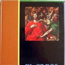Libros de segunda mano: LOS GENIOS DE LA PINTURA ESPAÑOLA SARPE. VOL. 2. EL GRECO. Lote 57916370